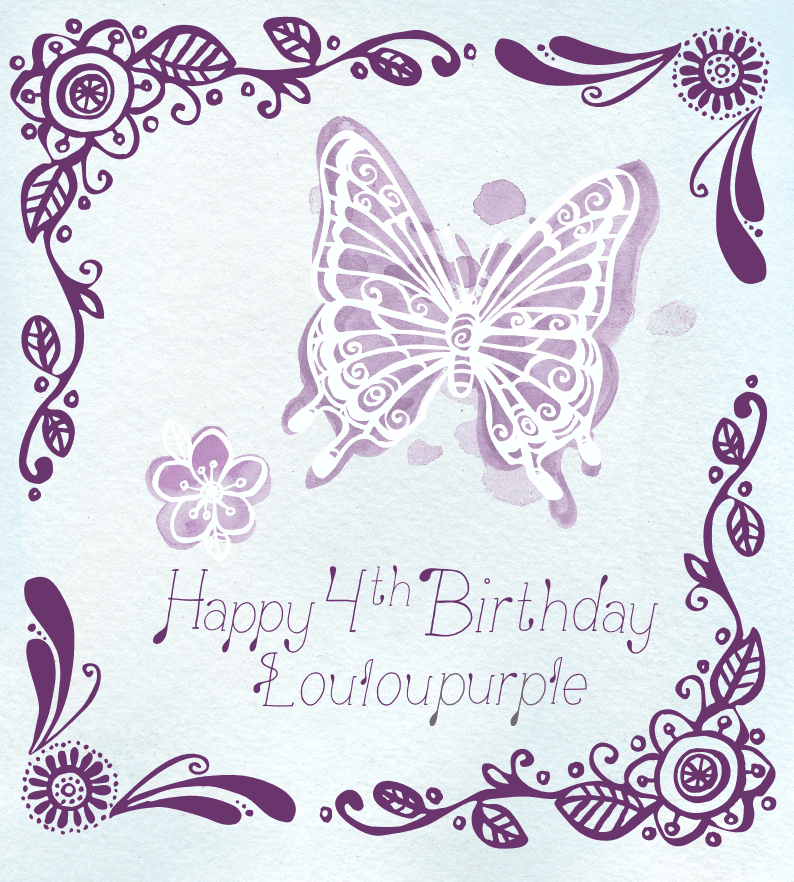 Happy 4th Birthday Louloupurple.